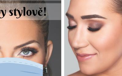 Pod rouškou: Jak na krásné očí a obočí?